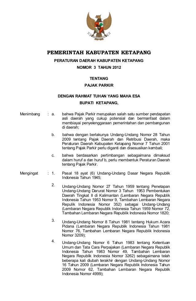 PEMERINTAH KABUPATEN KETAPANGPERATURAN DAERAH KABUPATEN KETAPANGNOMOR 3 TAHUN 2012TENTANGPAJAK PARKIRDENGAN RAHMAT TUHAN Y...