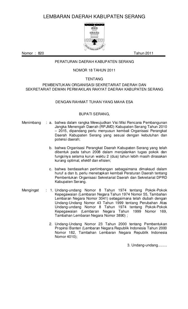 LEMBARAN DAERAH KABUPATEN SERANG  Nomor : 820  Tahun 2011 PERATURAN DAERAH KABUPATEN SERANG NOMOR 18 TAHUN 2011 TENTANG  P...