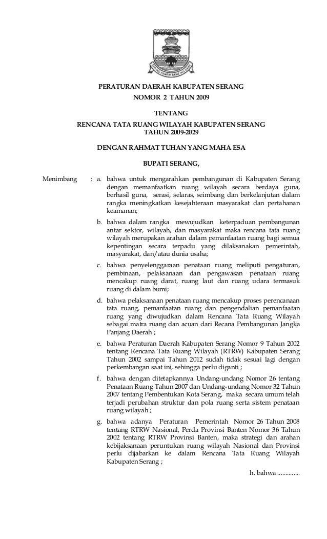 PERATURAN DAERAH KABUPATEN SERANG NOMOR 2 TAHUN 2009 TENTANG RENCANA TATA RUANG WILAYAH KABUPATEN SERANG TAHUN 2009-2029 D...