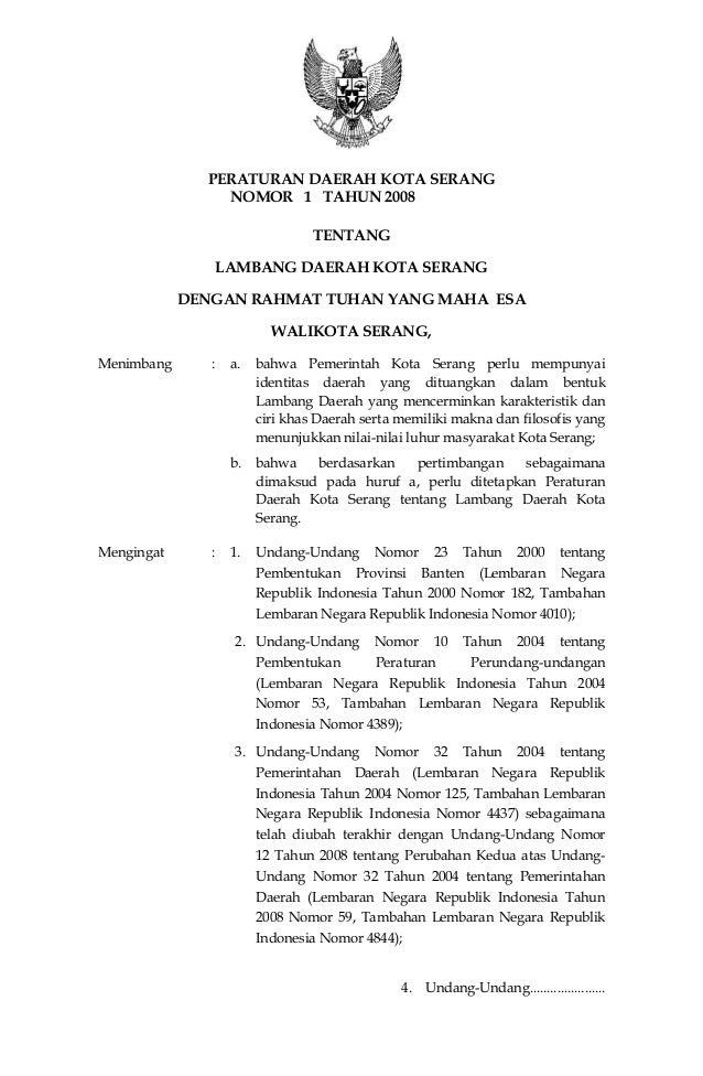 7 PERATURAN DAERAH KOTA SERANG NOMOR 1 TAHUN 2008 TENTANG LAMBANG DAERAH KOTA SERANG DENGAN RAHMAT TUHAN YANG MAHA ESA WAL...
