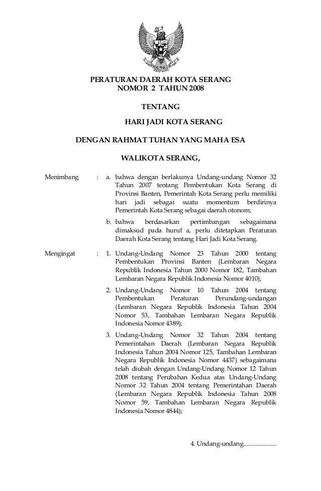 PERATURAN DAERAH KOTA SERANG NOMOR 2 TAHUN 2008 TENTANG HARI JADI KOTA SERANG DENGAN RAHMAT TUHAN YANG MAHA ESA WALIKOTA S...