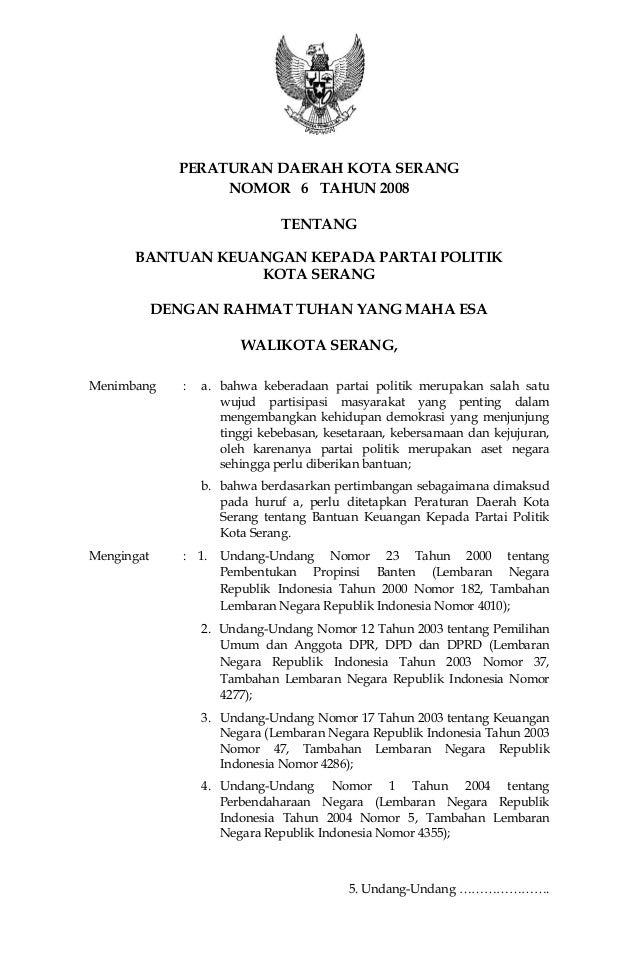 PERATURAN DAERAH KOTA SERANG NOMOR 6 TAHUN 2008 TENTANG BANTUAN KEUANGAN KEPADA PARTAI POLITIK KOTA SERANG DENGAN RAHMAT T...