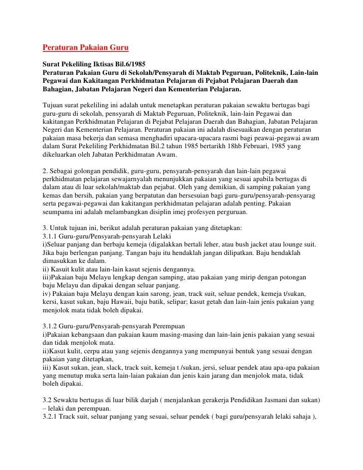 Peraturan Pakaian GuruSurat Pekeliling Iktisas Bil.6/1985Peraturan Pakaian Guru di Sekolah/Pensyarah di Maktab Peguruan, P...