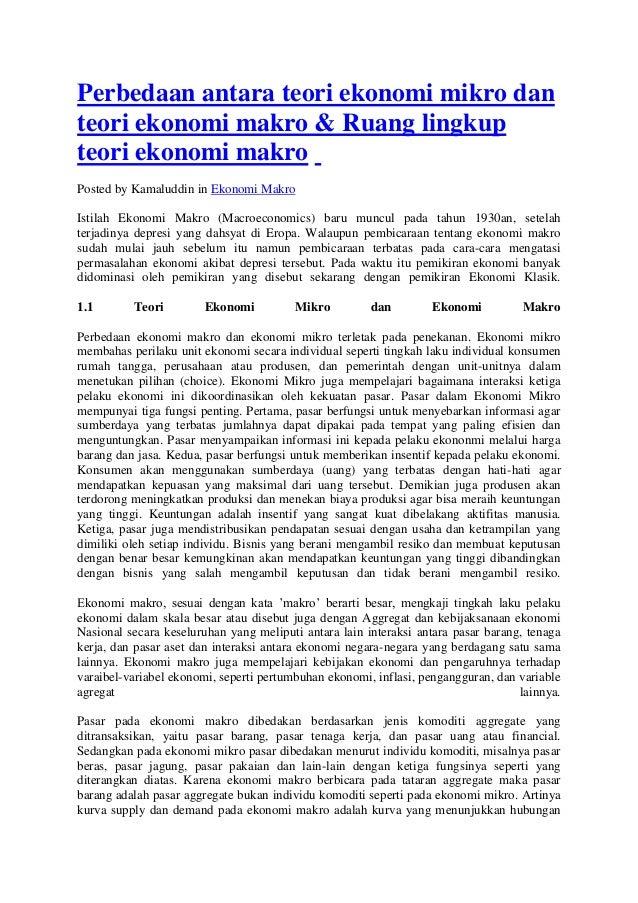 Perbedaan antara teori ekonomi mikro dan teori ekonomi makro & Ruang lingkup teori ekonomi makro Posted by Kamaluddin in E...