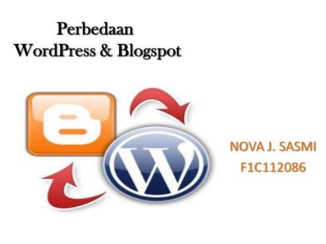 Perbedaan wordpress dan blogspot