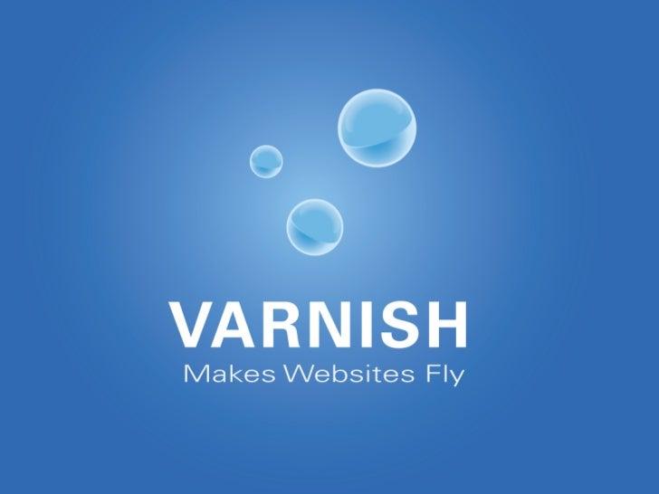 Varnish Cache 3.0        Per Buer          CEO    Varnish Software