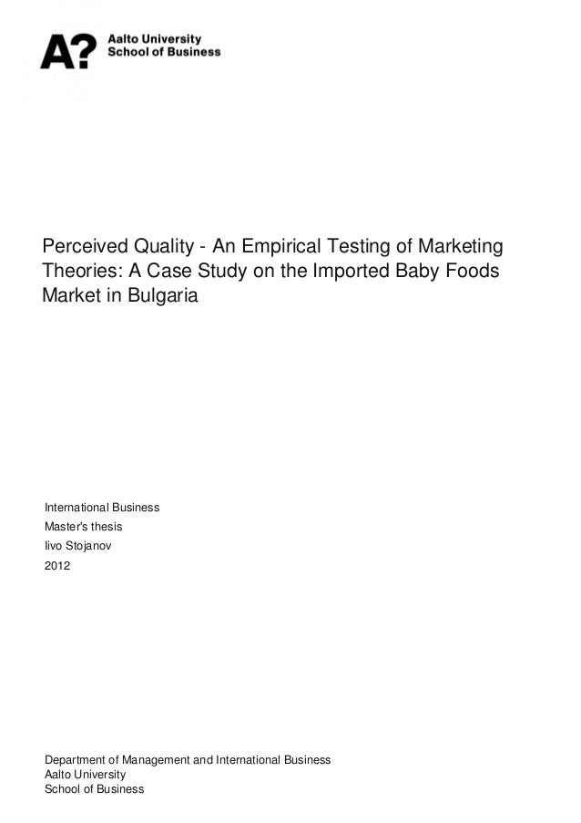 Perceived Quality - An Empirical Testing of Marketing Theories: A Case Study on the Imported Baby Foods Market in Bulgaria...