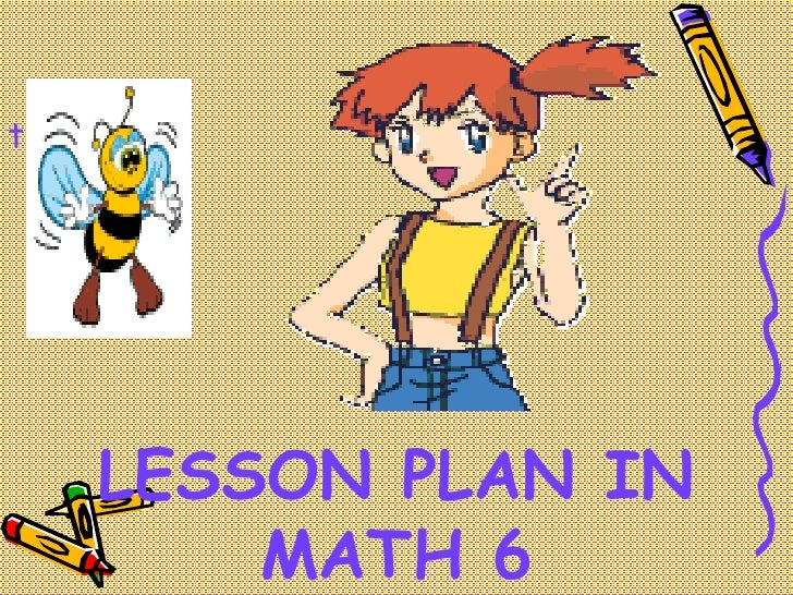 t    LESSON PLAN IN        MATH 6