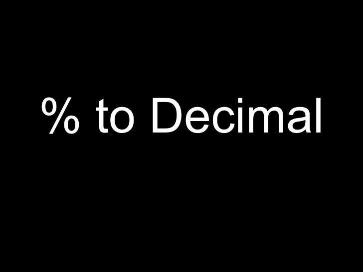 % to Decimal