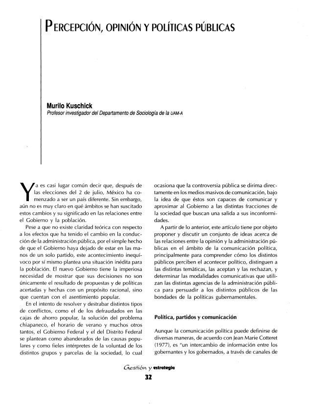 P ERCEPCIÓN,  OPINIÓN Y POLÍTICAS PÚBLICAS  Murilo Kuschick  Profesor investigador del Departamento de Sociología de la UA...