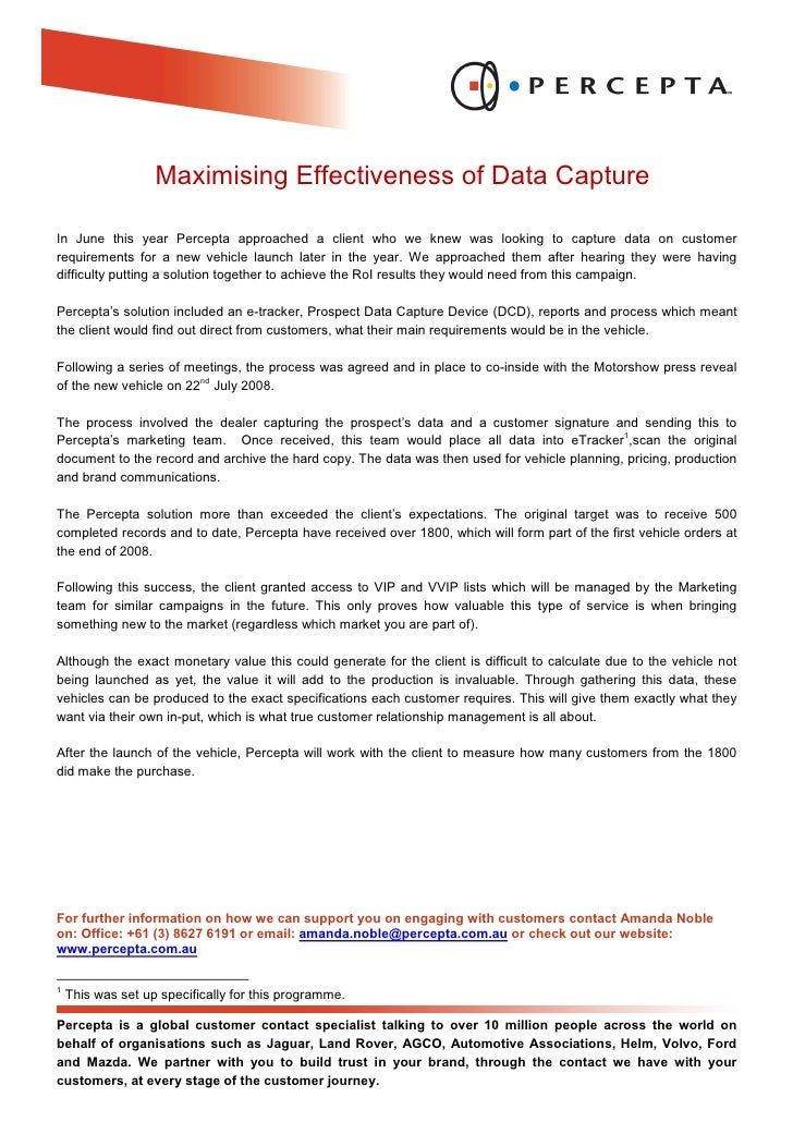 Maximising Effectiveness of Data Capture  In June this year Percepta approached a client who we knew was looking to captur...
