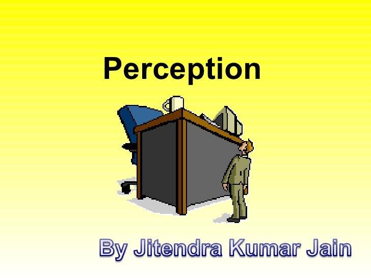 Perception Jithu