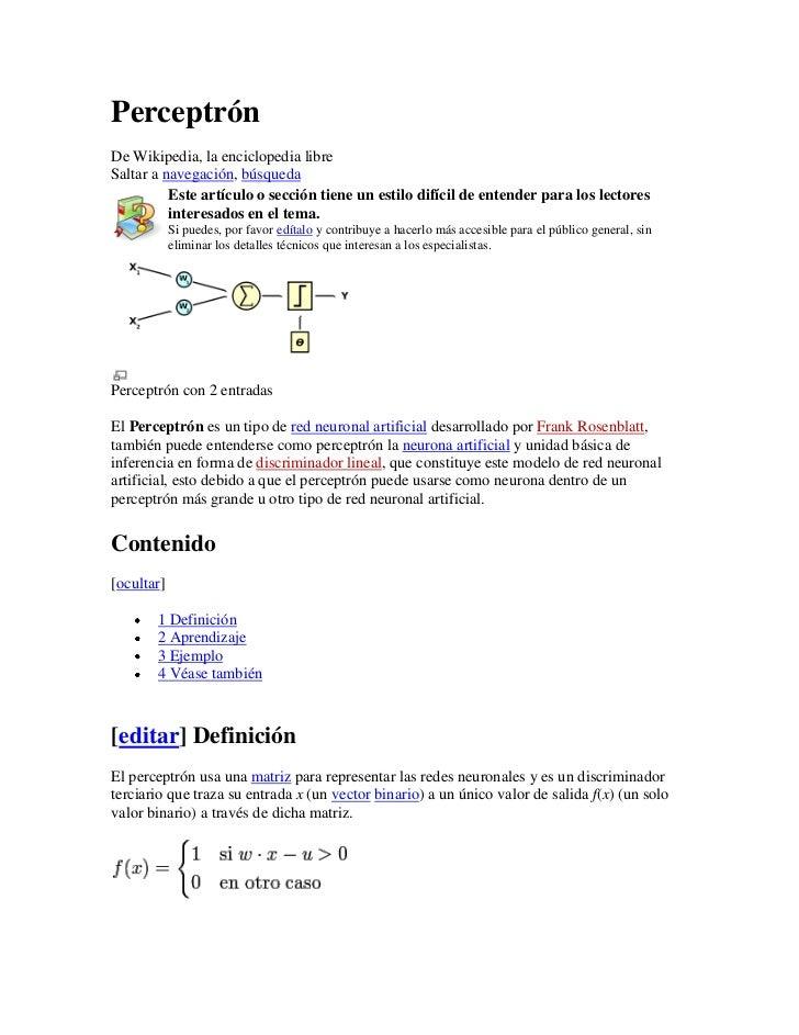 PerceptrónDe Wikipedia, la enciclopedia libreSaltar a navegación, búsqueda          Este artículo o sección tiene un estil...