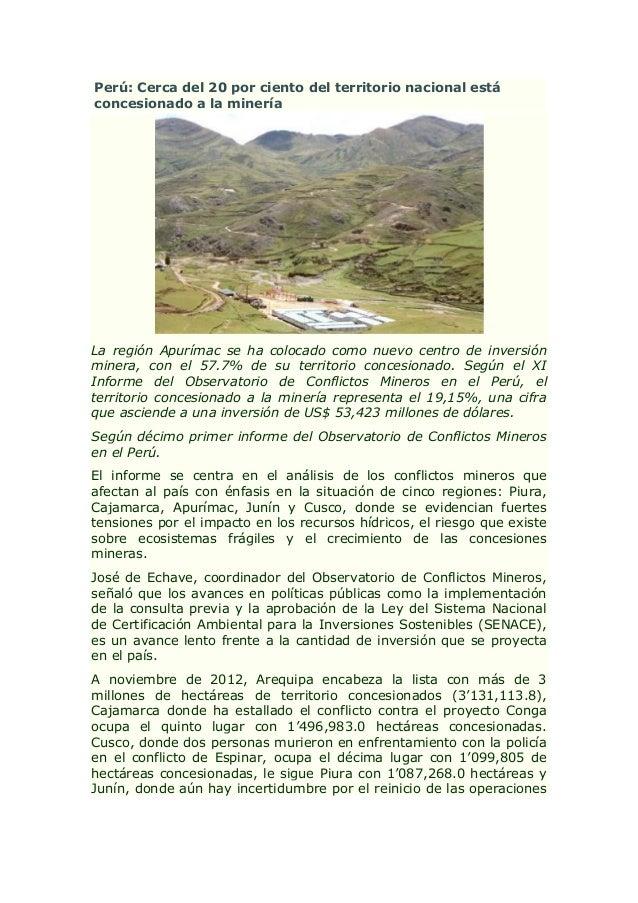 Perú: Cerca del 20 por ciento del territorio nacional estáconcesionado a la mineríaLa región Apurímac se ha colocado como ...