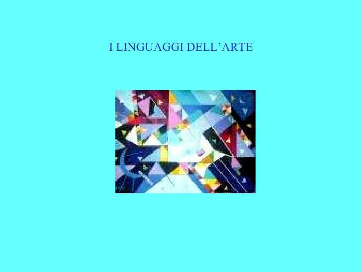 I LINGUAGGI DELL'ARTE