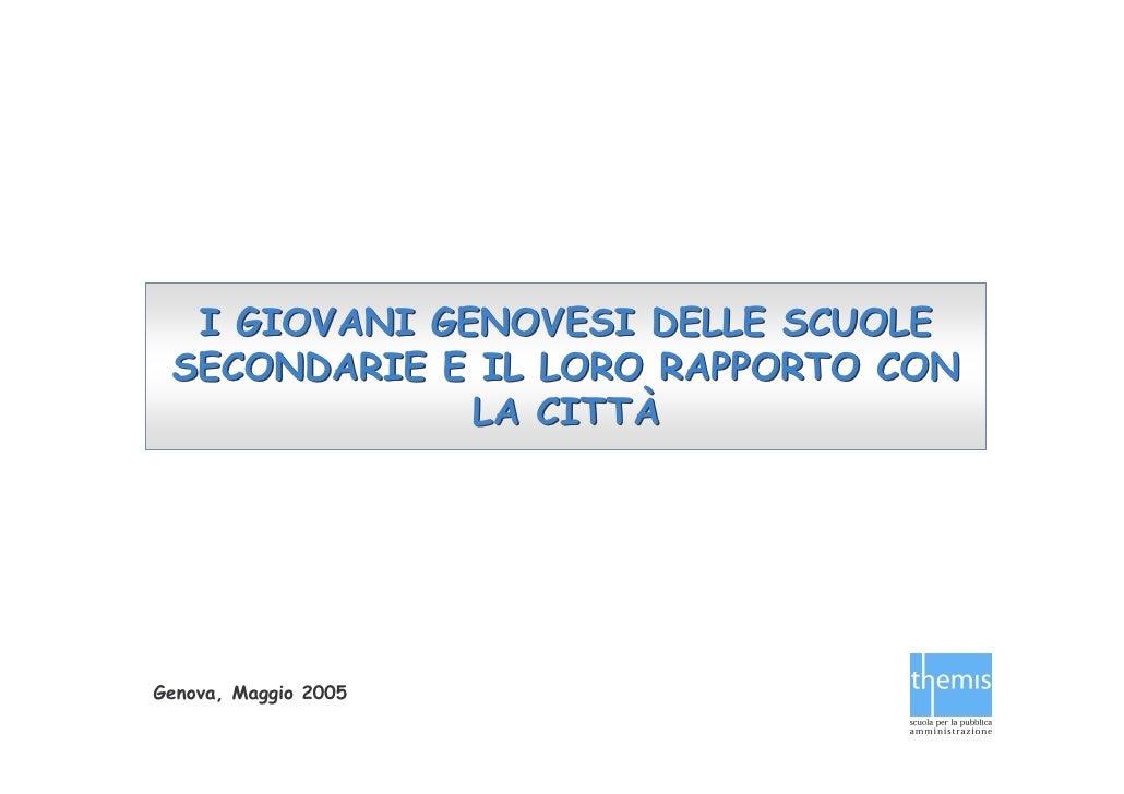 """Qualità Percepita: """"I giovani e la loro percezione della città: Liceali""""- Genova"""