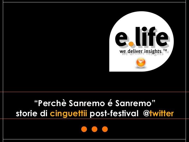 """""""Perchè Sanremo é Sanremo""""storie di cinguettii post-festival @twitter                                              1"""