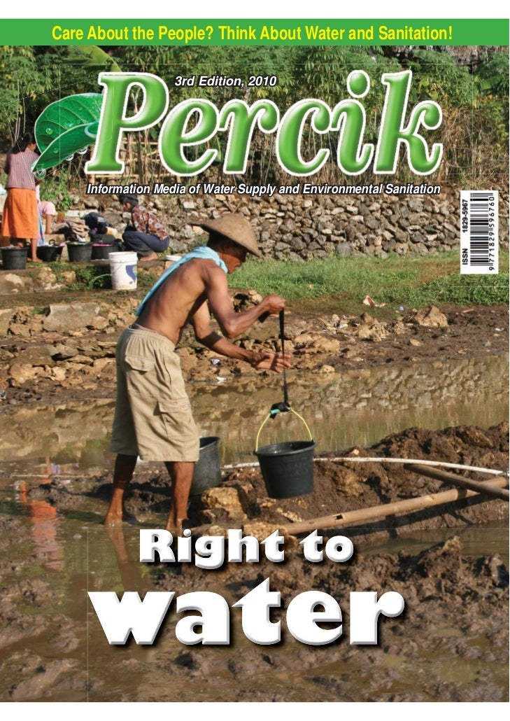 Right to Water. Indonesia Water and Sanitation Magazine. 3rd Edition 2010