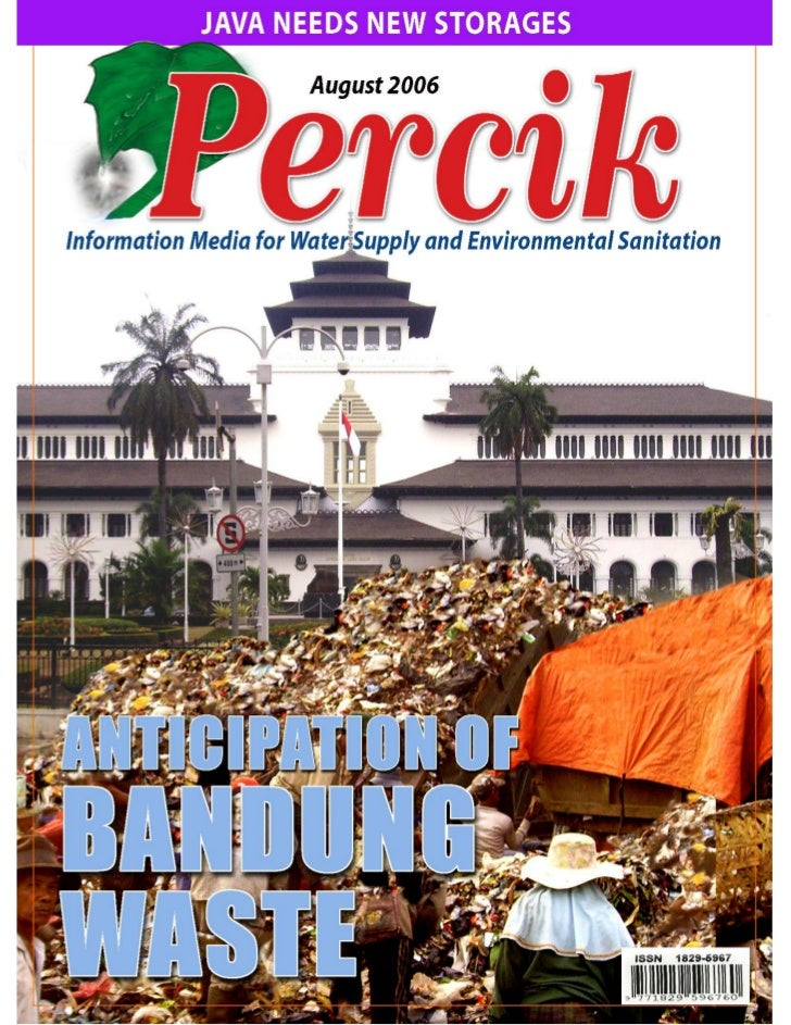 Indonesia Water and Sanitation Magazine. August 2006. Anticipation of Bandung Waste