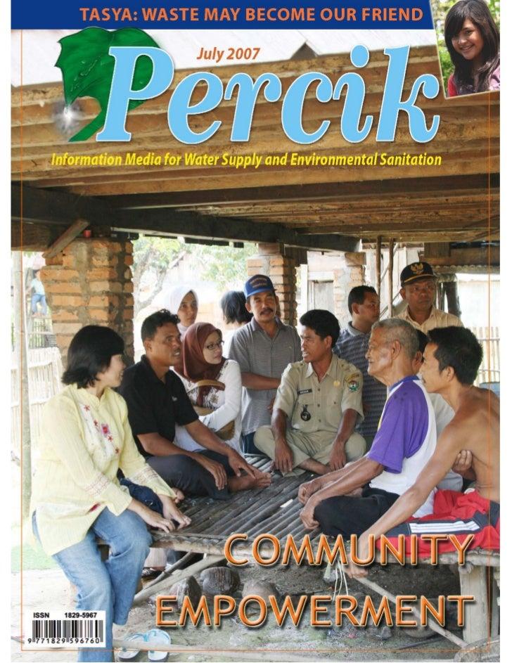Community Empowerment. Indonesia Water and Sanitation Magazine. July 2007.