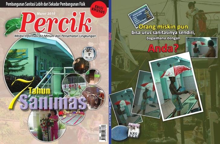 Tujuh Tahun SANIMAS. Media Informasi Air Minum dan Penyehatan Lingkungan PERCIK Edisi Khusus Maret 2010. Tema SANIMAS. Bagian Pertama (dari Tiga bagian)