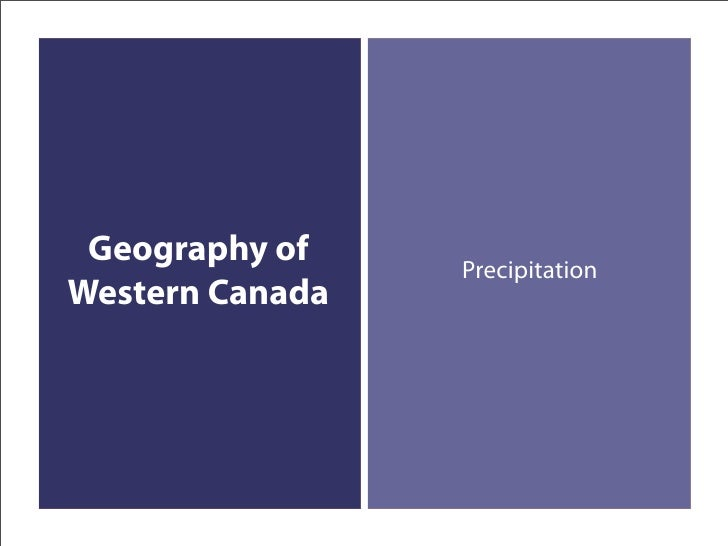 Geography of    Precipitation Western Canada