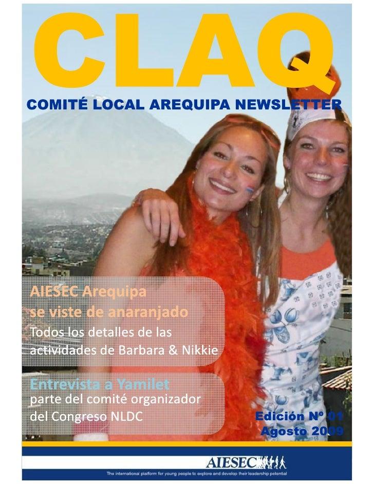 COMITÉ LOCAL AREQUIPA NEWSLETTER     AIESEC Arequipa se viste de anaranjado Todos los detalles de las actividades de Barba...