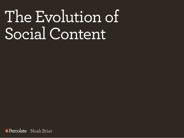 Percolate's Noah Brier presents The Evolution of Social Content at the #SPEAKEASY #CMAD event