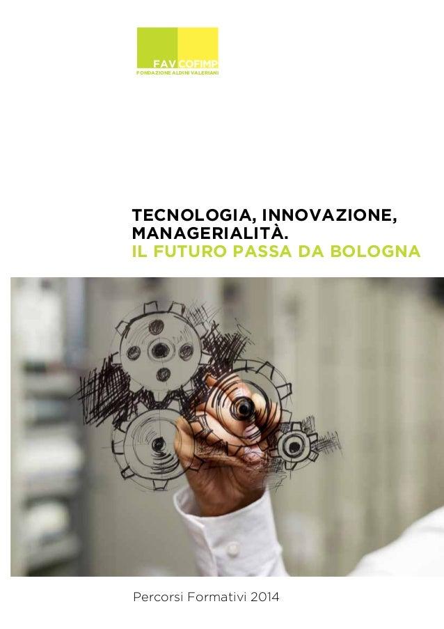 Fondazione Aldini Valeriani Percorsi formativi 2014