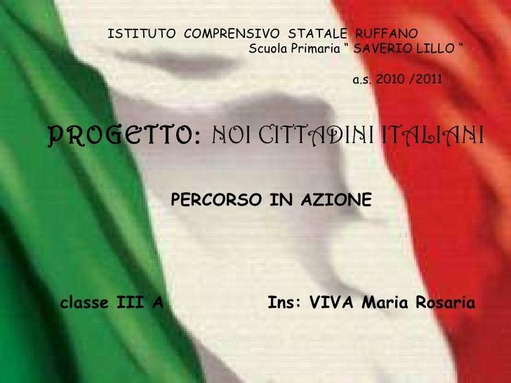 Percorso in azione: Noi cittadini italiani