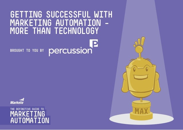 Getting Successful with Marketing Automation - more than technology