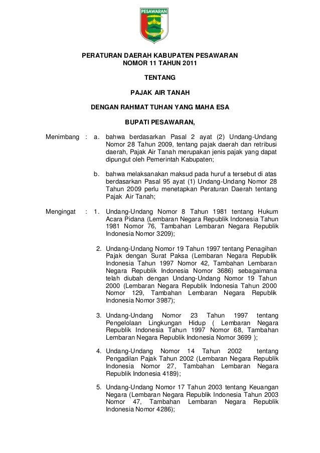 PERATURAN DAERAH KABUPATEN PESAWARAN NOMOR 11 TAHUN 2011 TENTANG PAJAK AIR TANAH DENGAN RAHMAT TUHAN YANG MAHA ESA BUPATI ...
