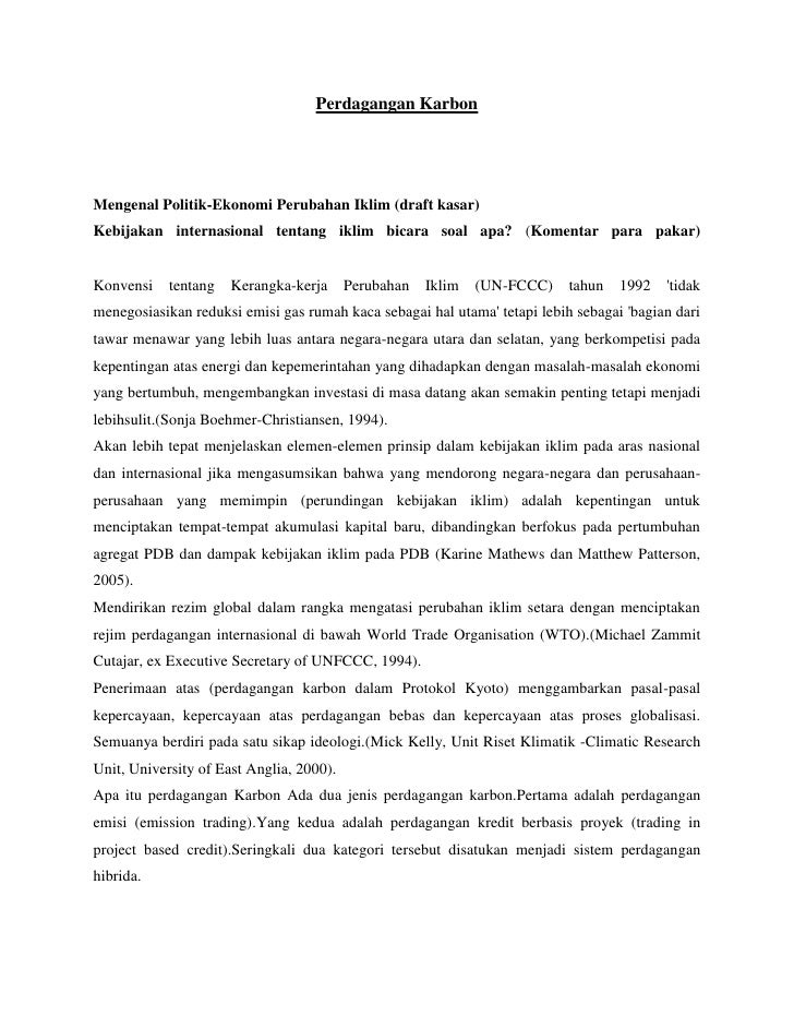 Perdagangan Karbon     Mengenal Politik-Ekonomi Perubahan Iklim (draft kasar) Kebijakan internasional tentang iklim bicara...