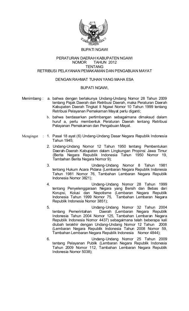 BUPATI NGAWI PERATURAN DAERAH KABUPATEN NGAWI NOMOR TAHUN 2012 TENTANG RETRIBUSI PELAYANAN PEMAKAMAN DAN PENGABUAN MAYAT D...