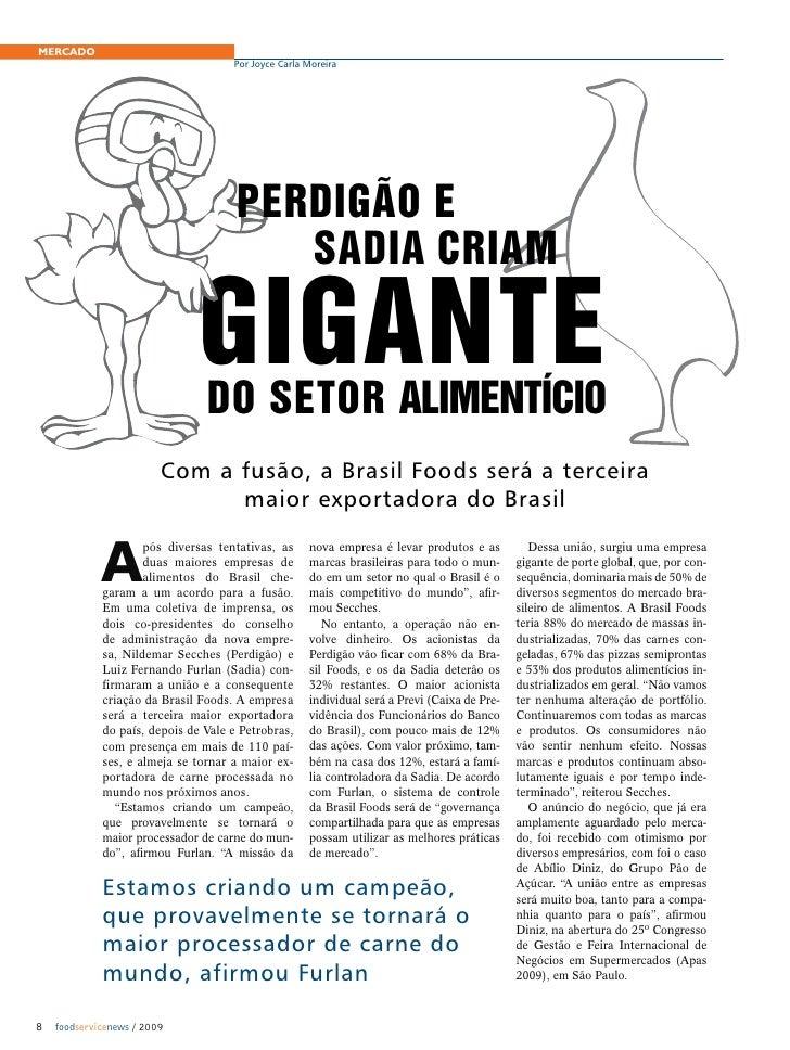 MERCADO                                     Por Joyce Carla Moreira                                          Perdigão e   ...