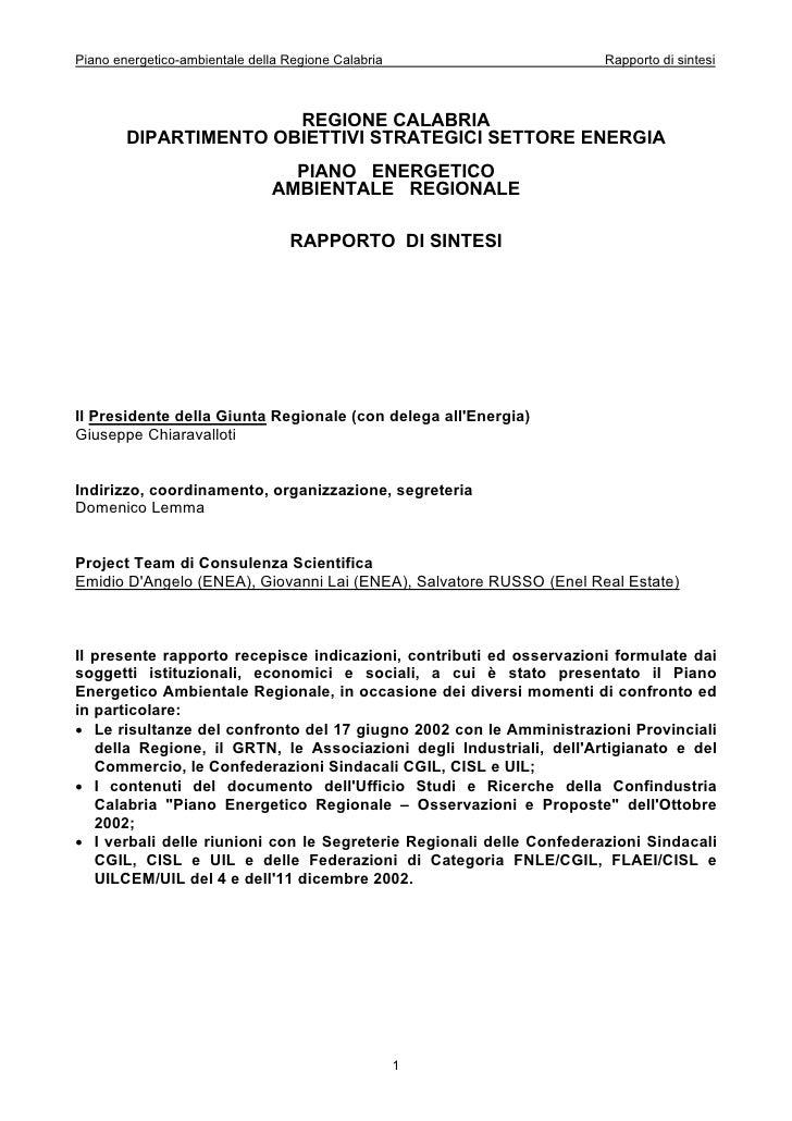 Piano energetico-ambientale della Regione Calabria                    Rapporto di sintesi                       REGIONE CA...
