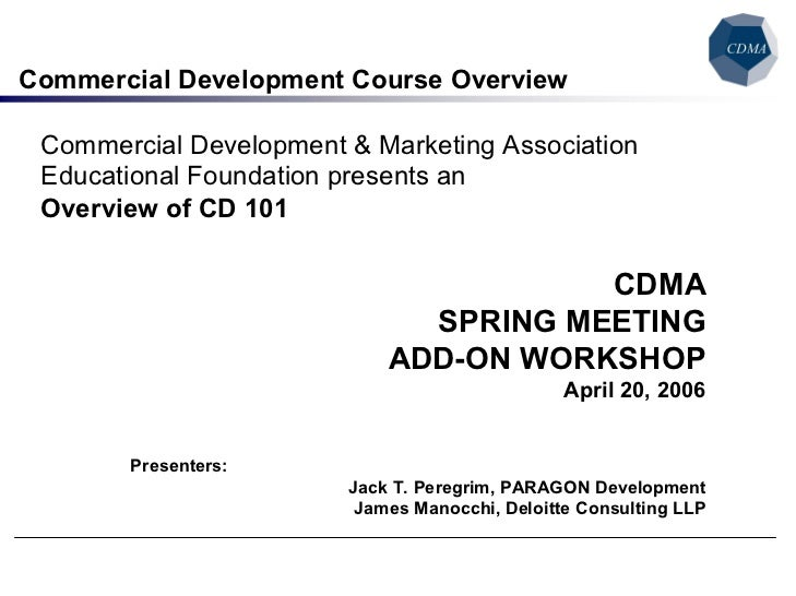 Commercial Development Course Overview  Commercial Development & Marketing Association  Educational Foundation presents an...