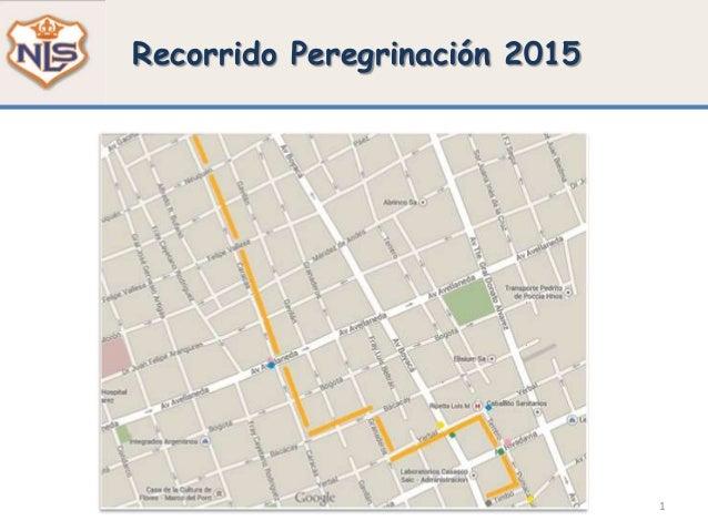 1 Recorrido Peregrinación 2015