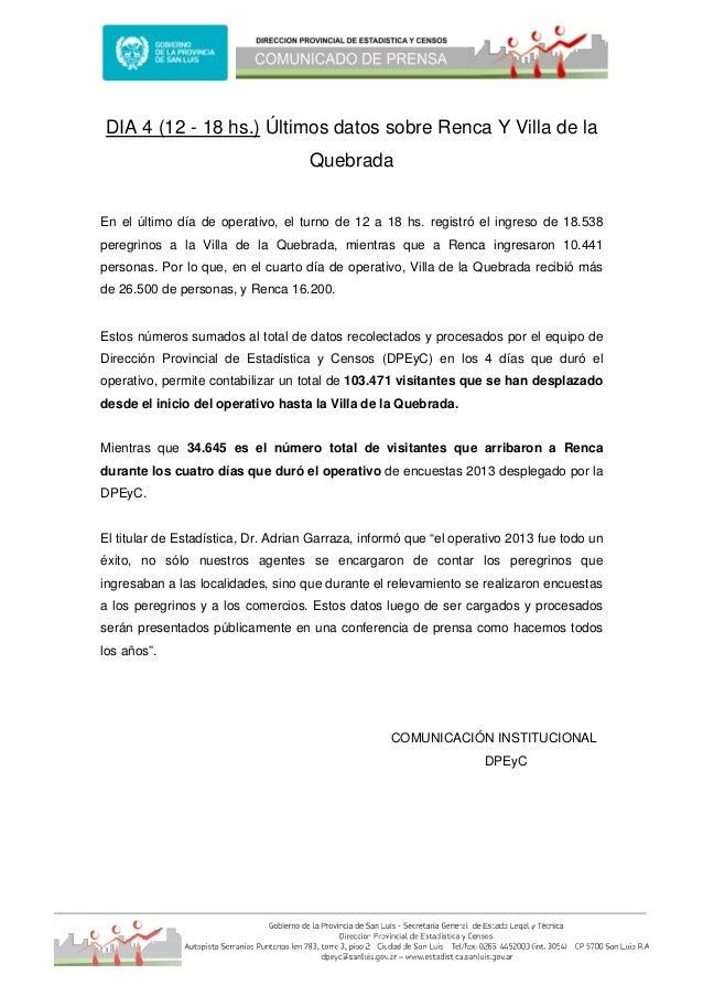 DIA 4 (12 - 18 hs.) Últimos datos sobre Renca Y Villa de laQuebradaEn el último día de operativo, el turno de 12 a 18 hs. ...