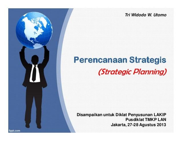 PerencanaanPerencanaanPerencanaanPerencanaanPerencanaanPerencanaanPerencanaanPerencanaan StrategisStrategisStrategisStrate...