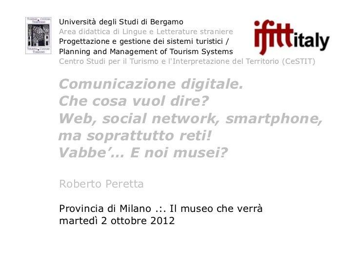 Università degli Studi di BergamoArea didattica di Lingue e Letterature straniereProgettazione e gestione dei sistemi turi...