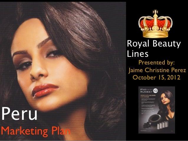 Royal Beauty                 Lines                     Presented by:                 Jaime Christine Perez                ...