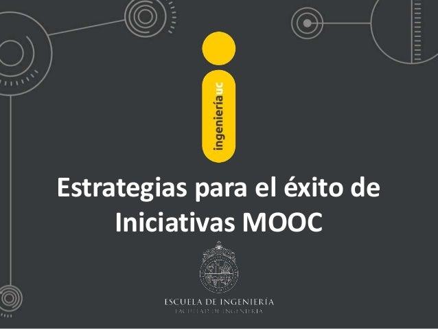 Estrategias para el éxito de Iniciativas MOOC