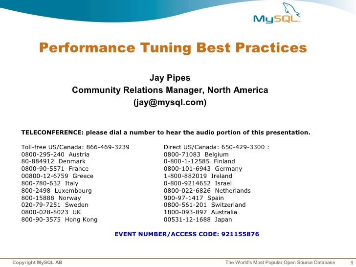 Performance Tuning Best Practices                                       Jay Pipes                      Community Relations...