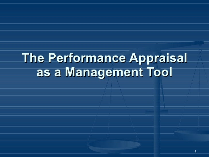 The Performance Appraisal as a Management Tool