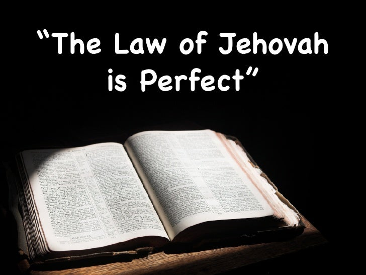 """The Law of Jehovah     is Perfect"""