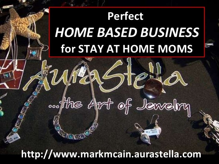 Perfect Home Business For Stay At Home Moms
