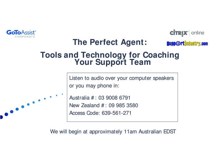 The Perfect Agent: Tools and Technology for Coaching         Your Support Team          Listen to audio over your computer...