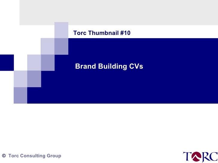 Brand Building CVs