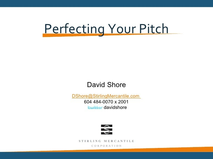 Perfecting your Pitch for Launch Academy 2012